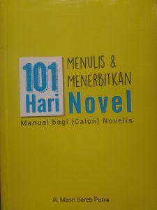 Resensi 101 Hari Menulis dan Menerbitkan Novel